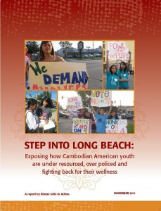 Step Into Long Beach: Exposing How Cambodian American Youth are Under Resourced, Over Policed, and Fighting Back for their Wellness!